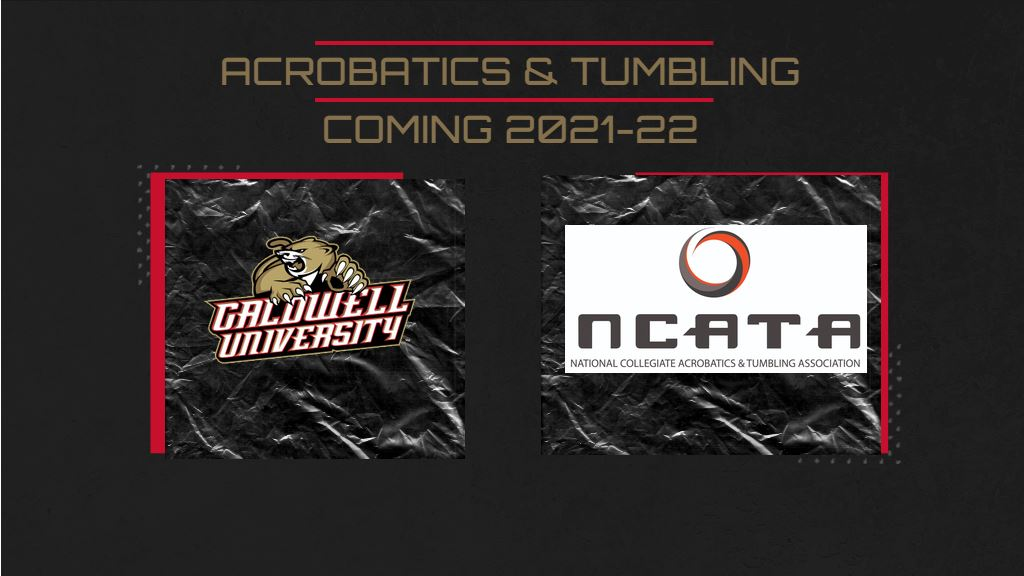 Caldwell University becomes the first institution in the state of New Jersey to add acrobatics and tumbling as a varsity sport